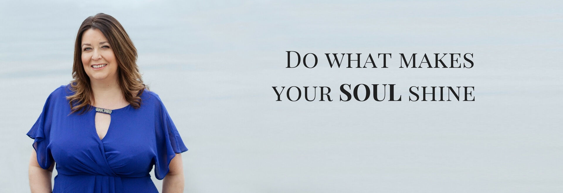 Linda Thomson Do what makes your soul shine banner